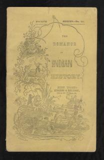 The Romance Of Indian History or Thrilling Incidents in the Early Settlement of America. Kiggins & Kellogg.New York.n.d.