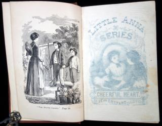 "The Cheerful Heart; or, ""A Silver Lining to Every Cloud."" Little Anna Stories.. Lee and Shepard.Boston.1854"