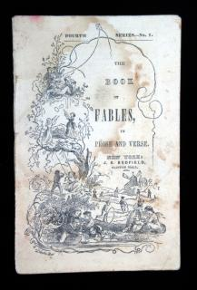 The Book of Fables, in Prose and Verse.   J.S. Redfield New York
