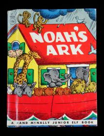 Noah's Ark.  Dorothy Bell Briggs Rand McNally & Co Chicago 1946