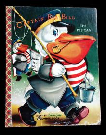 Captain Big Bill the Pelican.  Leah Gale Samuel Lowe Company Wisconsin 1956