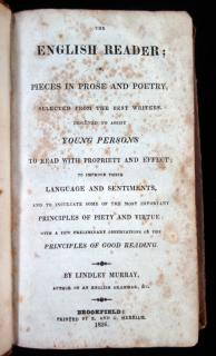 The English Reader: or, Pieces in Prose and Poetry, Selected from the Best Writers.  Lindley Murray E. and G. Merriam Brookfield 1826