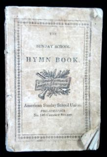 The Sunday School Hymn BookAmerican Sunday School UnionPhiladelphiac. 1828
