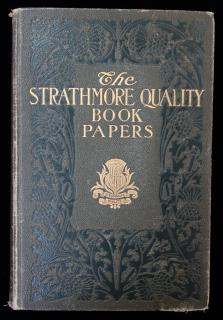The Strathmore Quality Deckle Edge Book Papers; Strathmore Japan, Old Cloister, Strathmore, Old Stratford, AlexandraMunder-Thomsen PressBaltimore, MD1906