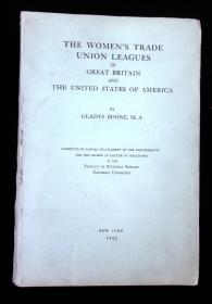 The Women's Trade Union Leagues in Great Britain and the United States of America.  Gladys Boone Columbia University Press New York 1942