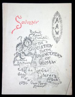 Souvenir -19th Annual Convention of the Association for the Advancement of Woman, The Ladies Literary Club, Dean Printing and Publishing Grand Rapids Michigan1894Dean Printing and Publishing Co...