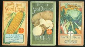 3 Pamphlets- How to Treat Seed Corn,Seed Potatoes and Truck and Garden Crops with Bayer Dipdust and Disinfectants.