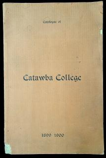 Catalogue of the Officers and Students of Catawba College. .Newton, NC.1900