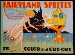 Fairyland Sprites to Paint, Crayon and Cut-out. No 1202 - ABCs, Counting  and Paper Dolls.  1930