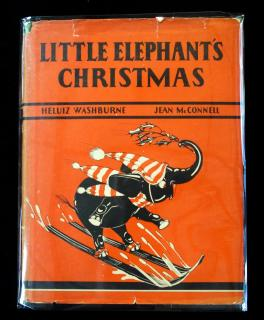 "Heluiz Washburne Little Elephant's Christmas. cover solid, dust jacket tearing on edges and spine, pages intact with slight edge toning. , Three pages have small edge tears. bookseller tag ""Wright's Drug Store, Picton, Ontario"". 1944"