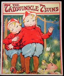 The Tadwinkle Twins. stapled binding, some wear on spine 1921
