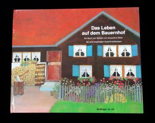 Jacqueline Blass Das Leben Auf Dem Bauernhof (Life on the Farm), Paper Doll book, with 8 Cut out sheets. Esslinger Vlg J.F. Schreiber.Germany.1990