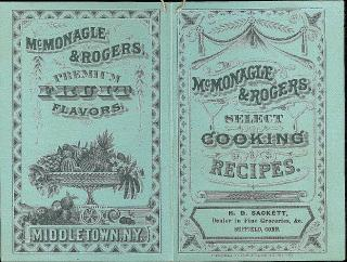 McMonagle & Rogers, Select Cooking Recipes. C. A. Coffin & Rogers.New York.1880