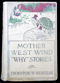"Thornton W. Burgess. Mother West Wind ""Why"" Stories. Little, Brown, and Co..Boston.1924"