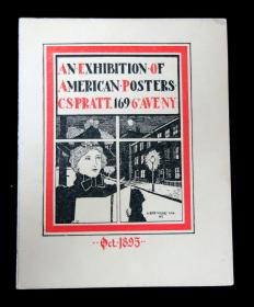 Exhibition Card, An Exhibition of American Posters . C S Pratt.New York.October 1895