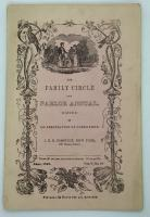 Edited by An Association of Clergymen The Family Circle and Parlor Annual  Vol. V, No. 10. J.E.D. Comstock.New York.June 1846