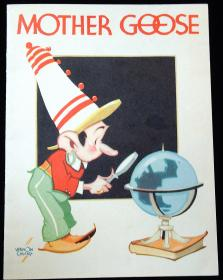 Vernon Grant - Illustrator Kellogg's Mother Goose as told by Kellogg's Singing Lady. Kellogg Company.Battle Creek, Michigan .1935