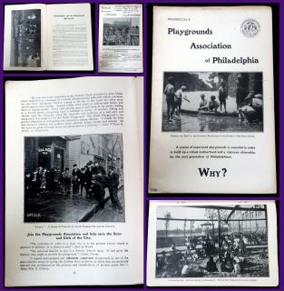 Playgrounds Association of Philadelphia - Why? Document No. 3.. .Philadelphia.1909