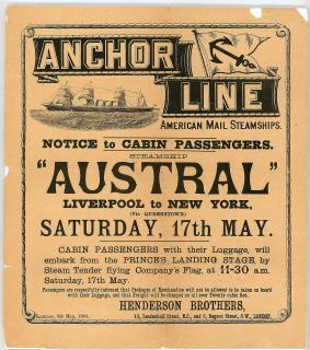 "American Mail Steamships Broadside - Anchor Line ""Austral"" Notice to Cabin Passengers - Liverpool to New York. Henderson Brothers.London.1884"