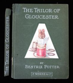 Beatrix Potter The Tailor of Cloucester. Frederick Warne & Co.New York.1903