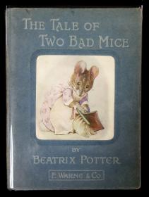 Beatrix Potter The Tale of Two Bad Mice. Frederick Warne & Co.New York.1904