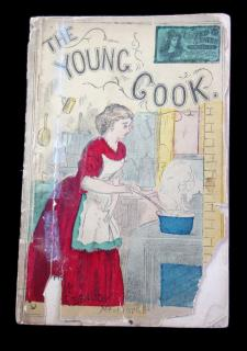 The Young Cook, or a Thousand Practical Ways to Make Good Cakes, Pies, Pudding, Tarts, Custards, Ice Cream, Water Ices, Jellies, Pyramids, Webs, and All Kinds of Confectionary, Etc. Fisher & Denison.New York.c1870