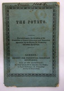 The Potato. Society for Promoting Christian Knowledge: Printed By B. Clay.London.1862