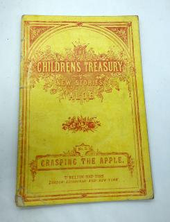 A.L.O.E (Anne Renier and Fernand Gabriel Renier) The Children's Treasury New Stories: No. 2 Grasping the Apple. T. Nelson and Sons.London, Edinburgh, and New York.ca. 1870