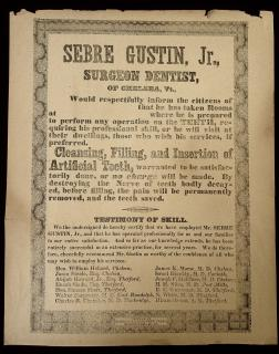 Sebre Gustin, Jr.  Surgeon Dentist Advertising Broadside . Kimball's Dartmouth Press.Hangover, NH.c 1845-67
