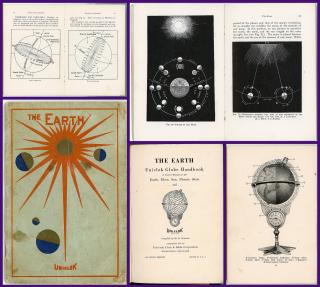 H. E. Schulse The Earth.  Uniclok Globe Handbook.  A Pocket Manual of the Earth, Moon, Sun, Planets, Stars and ... (Uniclok Globe). Universal Clock & Globe Corporation.Wilmington, DE.1931
