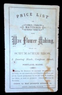 Price List of Materials for Wax Flower Making Sold by Schumacher Bros. Schumacher Bros.Portland, ME.