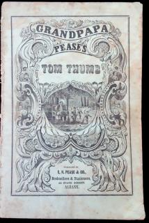 Grandpa Pease's Tom Thumb. E. H. Pease & Co.Albany, NY.