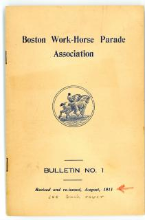 Boston Work-Horse Parade Association, Bulletin No. 1. ..1911