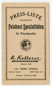 Price list imported for Delicatessen specialties for gourmets  R. Ketterer Delicatessen. .New York, NY.c1900
