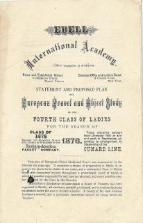 Ebell International Academy - Statement and Proposed Plan European Travel and Object Study of the fourth Class of Ladies . Ebell International Academy Journal .New York, NY.December 1875