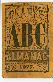 Clark's ABC Almanac or Anti-Bilious Compound. R.C & C. S. Clark, Operative Chemists..1877