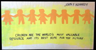 Original Art - Children are the World's Most Valuable Resource and its Best Hope for the Future