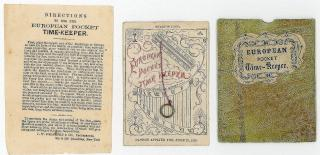European Pocket Time-Keeper complete with instructions and protective sleeve. J. W. Delamere & Do..New York.1865