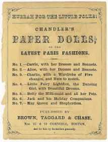 Advertisement for Chandler's Paper Dolls, or the Latest Paris Fashions. Brown Taggard & Chase.Boston.