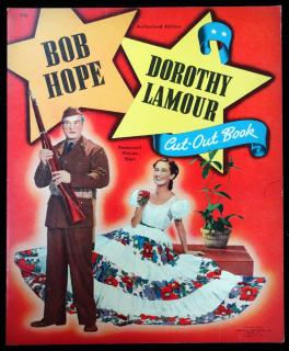 Bob Hope and Dorothy Lamour, Cut-Out Book. Whitman Publishing.Racine, WI.1942