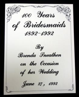 Brenda Sneathen (Mattox) 100 Years of Bridesmaids 1892-1992 No.33782