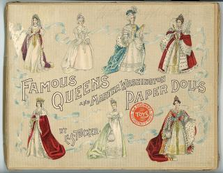 Elizabeth S. Tucker (Artist) Famous Queens and Martha Washington Paper Dolls. Frederick A. Stokes Co..New York, NY.1895