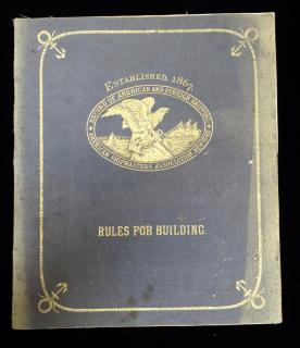 Rules for Building and Classification; Record of American and Foreign Shipping. American Shipmasters' Association.New York.1877