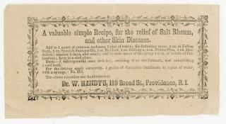 Dr. W. Handy A Valuable Simple Recipe, for the Relief of Salt Rheum, and other Skin Diseases. .Providence, RI.[1870]