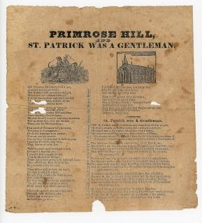 Primrose Hill and St. Patrick was a Gentleman Broadside and Song Sheet. J. G. & H. Hunt.Boston, MA.[1835]