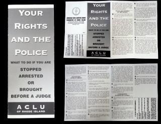 Your Rights and the Police, an ACLU Pamphlet. American Civil Liberties Union Foundation of Rhode Island.Providence, RI.[1965]