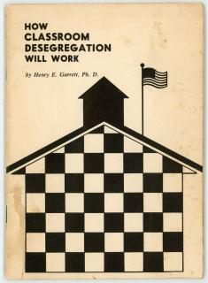Henry E. Garrett, Ph. D Booklet - How Classroom Desegregation will Work. The Patrick Henry Press.Richmond, VA.1965