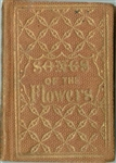 Songs of the Flowers, with their Languages by Fannie Frisbie, 1855