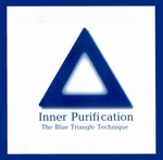 Inner Purification, The Blue Triangle Technique CD