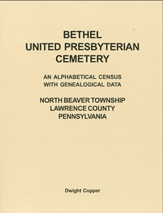 Bethel U. P. Church Cemetery, Lawrence Co., PA – Copper